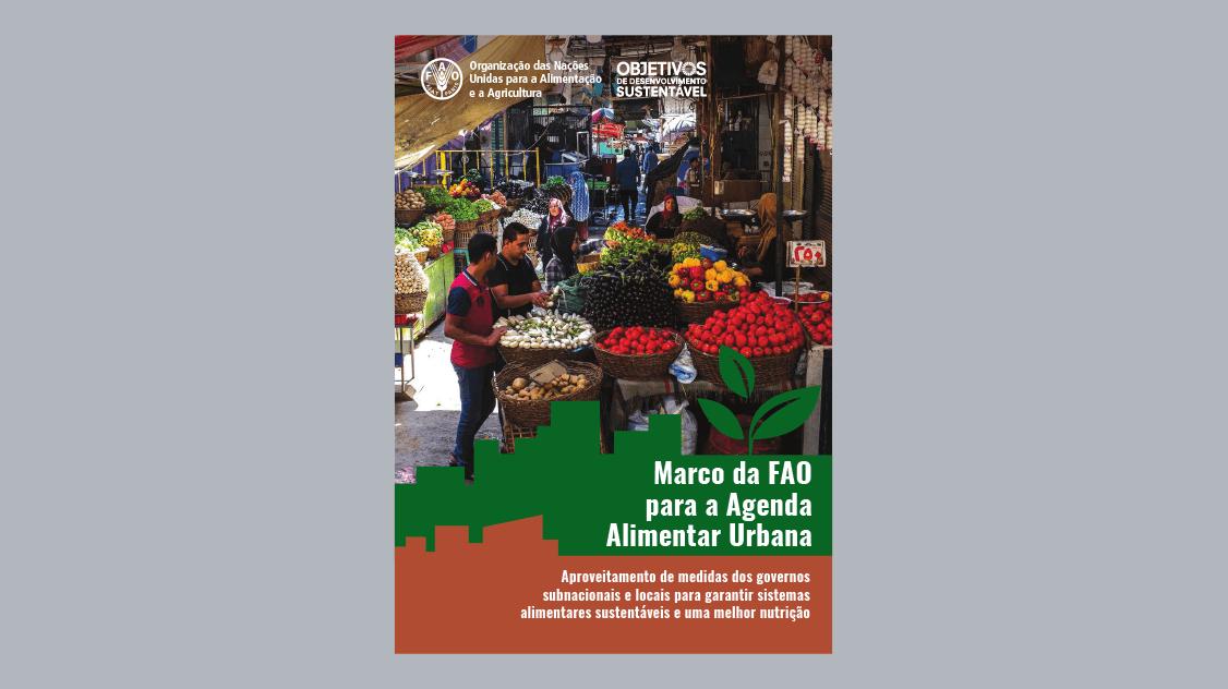 Marco da FAO para a Agenda Alimentar Urbana